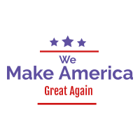 We Make America Great Again
